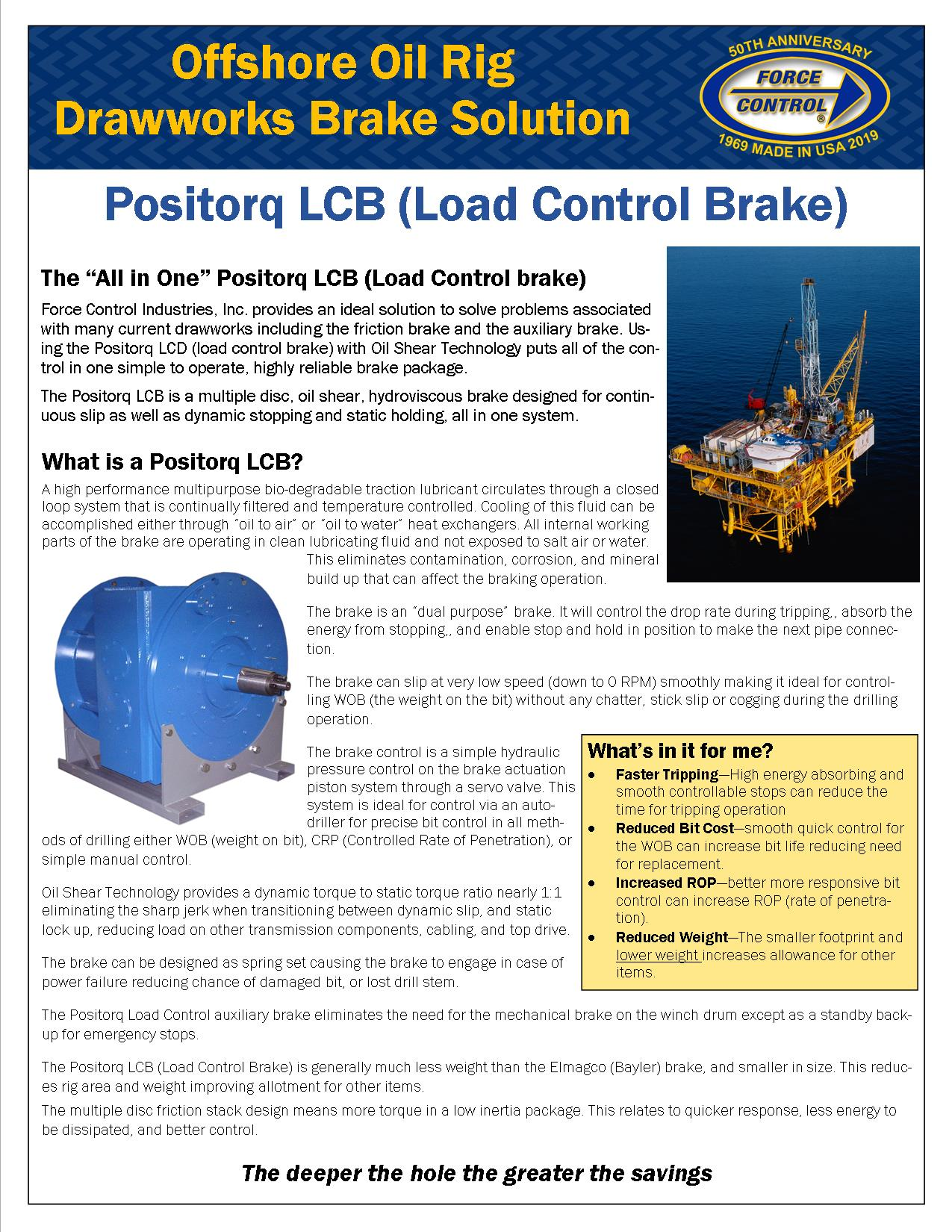Drawworks LCB Positorq Brake . Trip, Stop, Drill all with one brake.